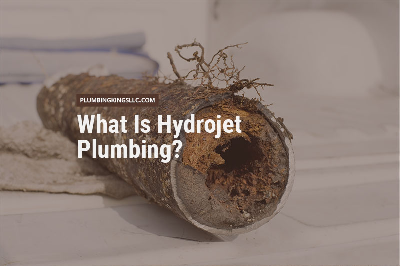 What is hydrojet plumbing?